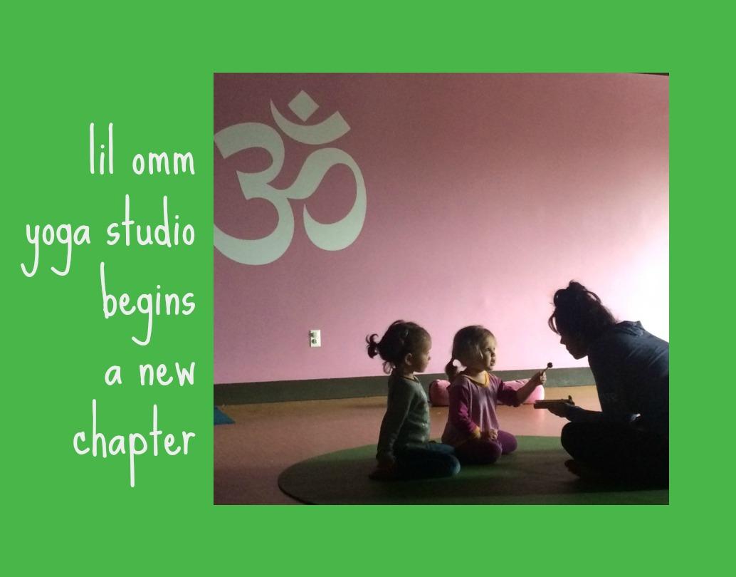 lil omm yoga studio begins a new chapter
