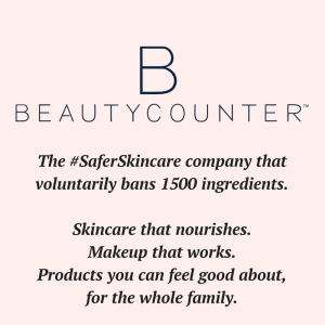 Why Beautycounter Mindful Healthy Life Crunchy Chewy Mama